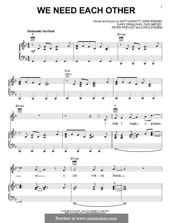 We Need Each Other (Sanctus Real): For voice and piano (or guitar) by Chris Rohman, Matt Hammitt, Chris Stevens, Mark Graalman, Dan Gartley, Peter Prevost