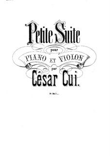 Petite suite for Violin and Piano, Op.14: Score, solo part by César Cui