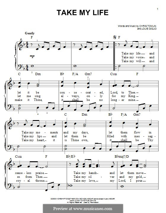 Take My Life: For piano by Chris Tomlin, Louie Giglio