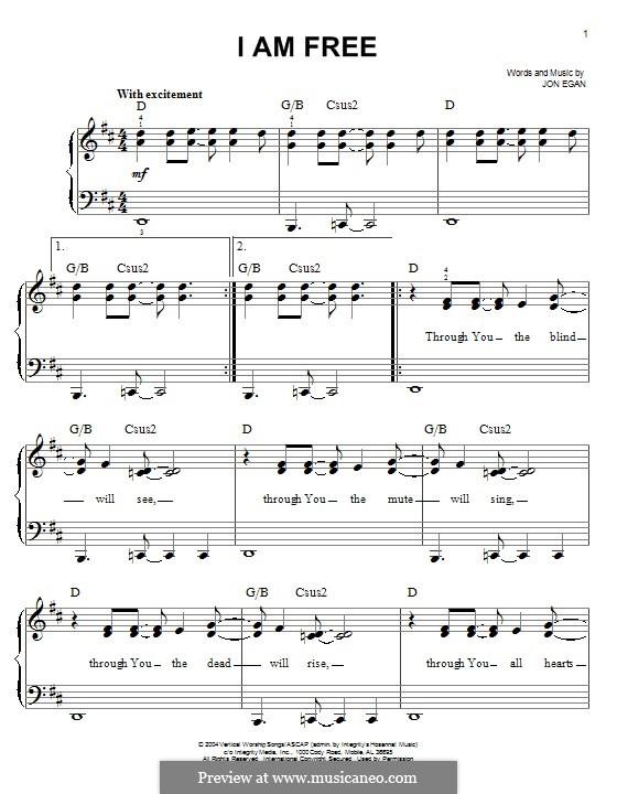 I am Free (Newsboys): For piano by Jon Egan