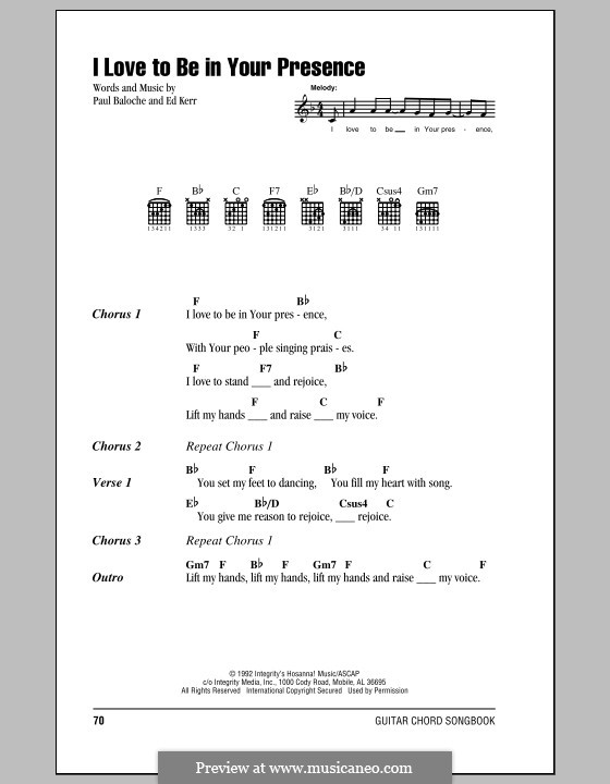 I Love To Be in Your Presence: Lyrics and chords by Paul Baloche, Ed Kerr