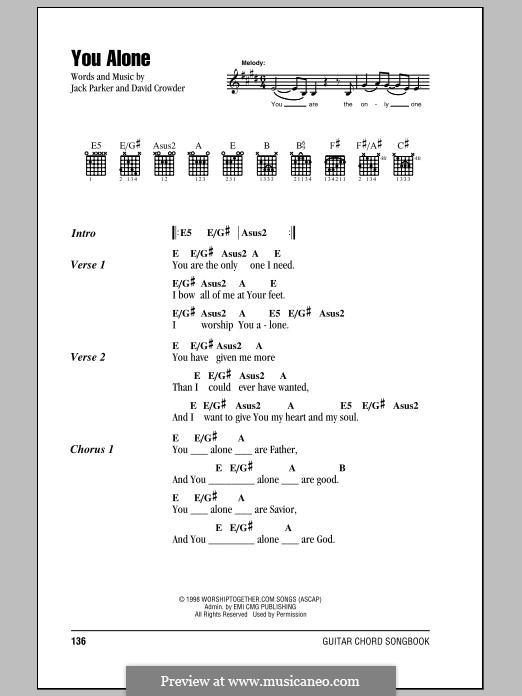 You Alone (Passion): Lyrics and chords by David Crowder, Jack Parker