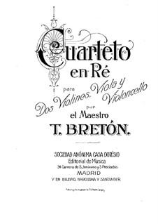 String Quartet in D Major: Full score by Tomás Bretón
