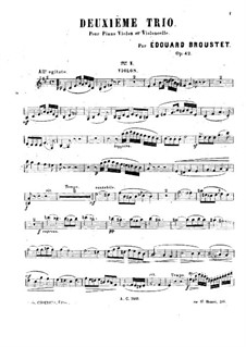 Piano Trio No.2 in A Major, Op.42: Violin part by Édouard Broustet
