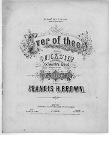Ever of Thee: Ever of Thee by Francis Henry Brown
