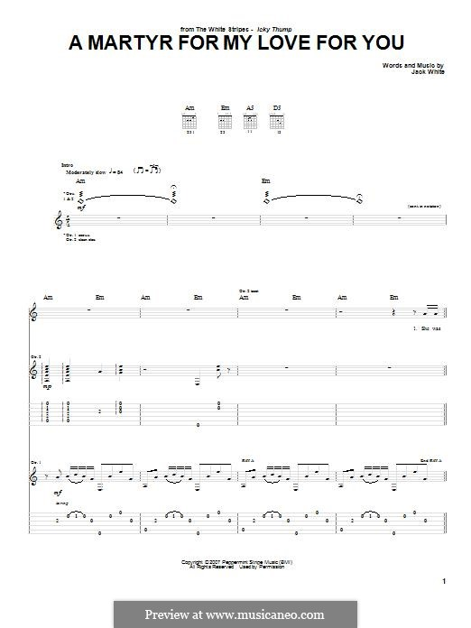 A Martyr for My Love for You (The White Stripes): For guitar with tab by Jack White