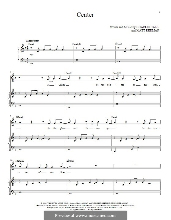 Center: For voice and piano by Matt Redman
