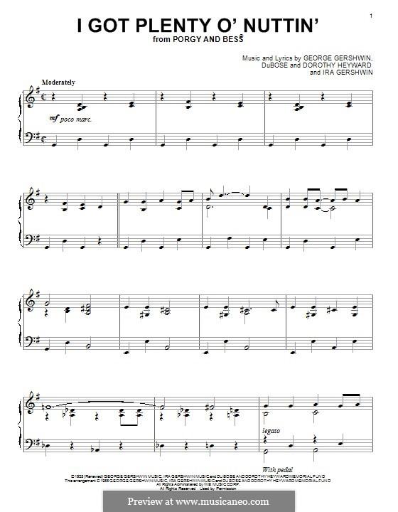 I Got Plenty O' Nuttin': For piano by George Gershwin