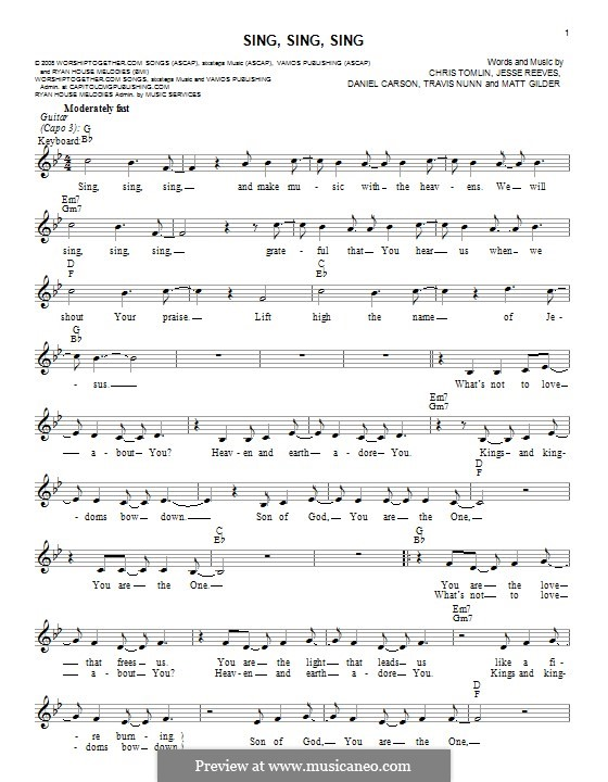Sing, Sing, Sing: Melody line by Chris Tomlin, Daniel Carson, Jesse Reeves, Matt Gilder, Travis Nunn