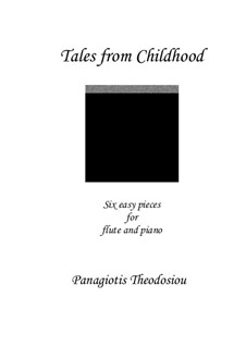 Tales from Childhood: For flute and piano, Op.60 by Panagiotis Theodossiou