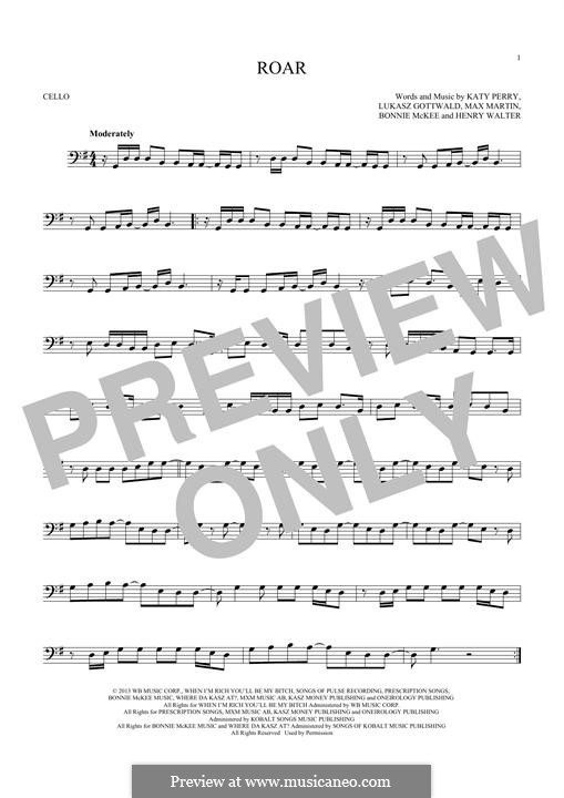 Roar: For cello by Bonnie McKee, Katy Perry, Lukas Gottwald, Max Martin, Henry Russell Walter