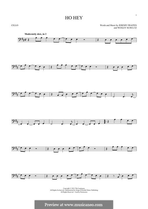 Ho Hey (The Lumineers): For cello by Jeremy Fraites, Wesley Schultz