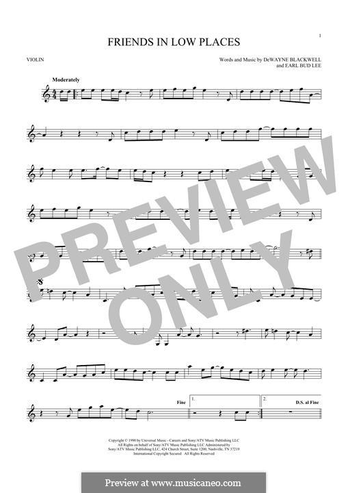 Friends in Low Places (Garth Brooks): For violin by Dewayne Blackwell, Earl Bud Lee