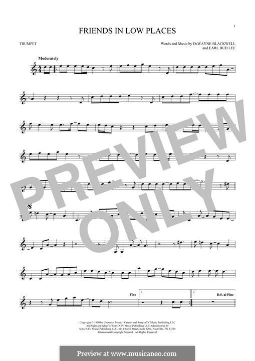Friends in Low Places (Garth Brooks): For trumpet by Dewayne Blackwell, Earl Bud Lee