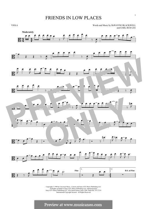 Friends in Low Places (Garth Brooks): For viola by Dewayne Blackwell, Earl Bud Lee