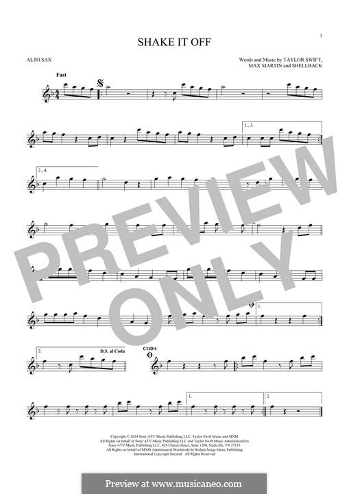 Shake it Off: For alto saxophone by Shellback, Max Martin, Taylor Swift