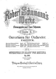 The Bride of Messina, Op.100: Full score by Robert Schumann