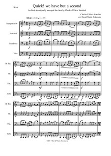 Quick we have but a second: For brass quartet by Charles Villiers Stanford, folklore