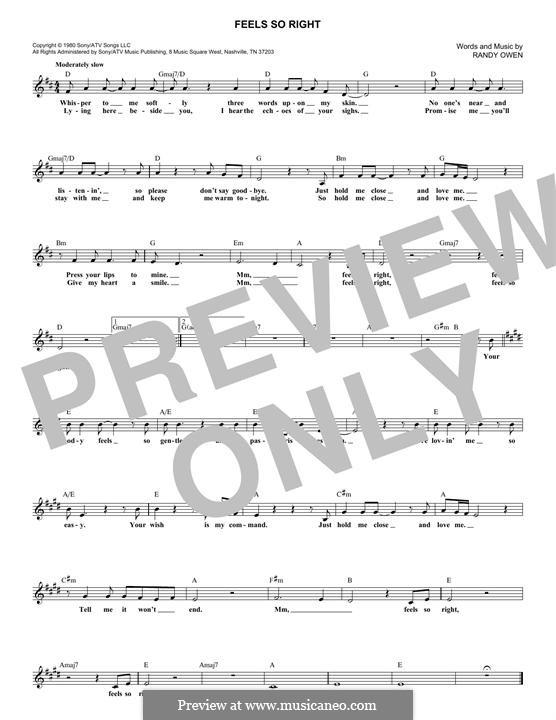 Feels So Right (Alabama): Melody line by Randy Owen
