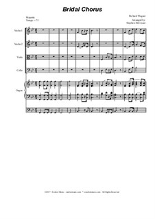 Bridal Chorus: For string quartet - organ accompaniment by Richard Wagner