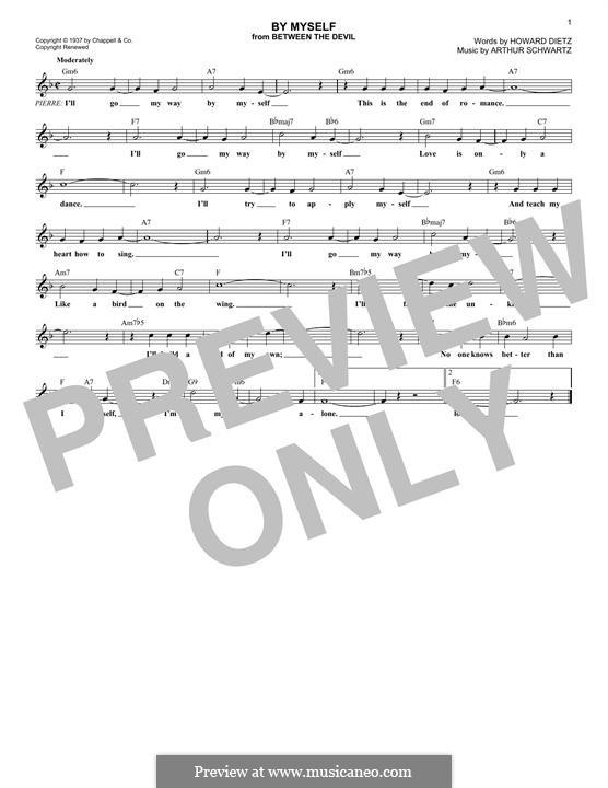 By Myself (Howard Dietz): Melody line by Arthur Schwartz