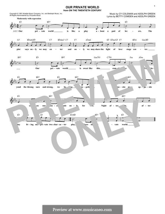Our Private World: Melody line by Adolph Green, Cy Coleman