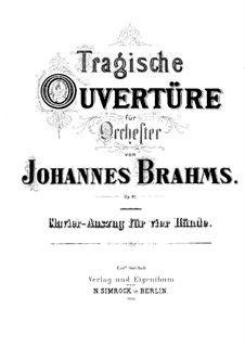 Tragic Overture, Op.81: For piano four hands by Johannes Brahms