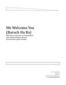 We Welcome You. Choral SAB: We Welcome You. Choral SAB by Dan Cutchen
