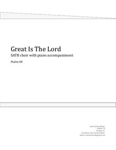 Great Is The Lord. Choral SATB: Great Is The Lord. Choral SATB by Dan Cutchen