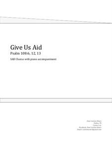 Give Us Aid. Choral SAB: Give Us Aid. Choral SAB by Dan Cutchen