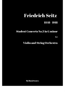 Student Concerto No.3 for Violin and Piano, Op.12: Version for violin and strings by Friedrich Seitz
