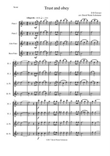 7 Songs of Glory for flute quartet (2 C flutes, alto flute, bass flute): Trust and Obey by Robert Lowry, William Howard Doane, Charles Wesley, Jr., William Batchelder Bradbury, Charles Hutchinson Gabriel, Edwin Othello Excell, D. B. Towner