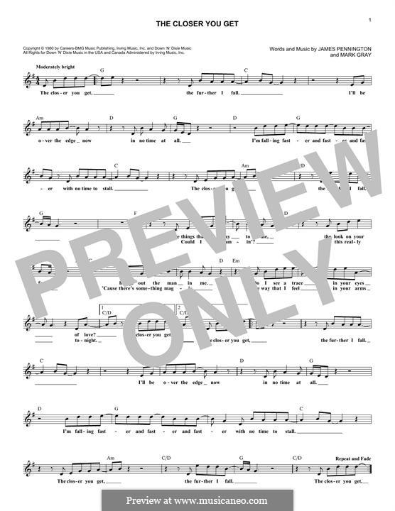 The Closer You Get (Alabama): Melody line by James Preston Pennington, Mark Gray