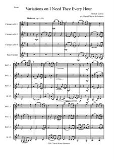 I Need Thee Every Hour: Variations, for clarinet quartet by Robert Lowry