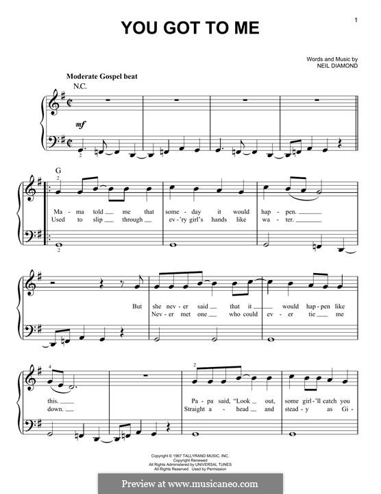 You Got to Me: For piano by Neil Diamond