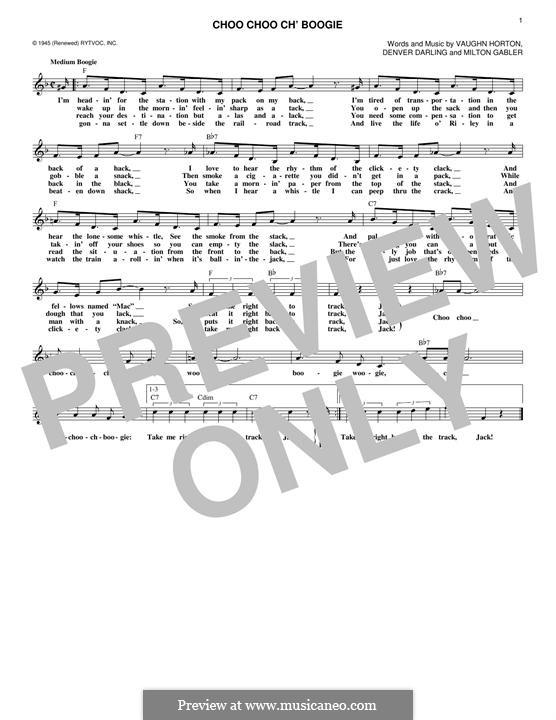 Choo Choo Ch'Boogie (Louis Jordan): Melody line by Denver Darling, Milt Gabler, Vaughn Horton