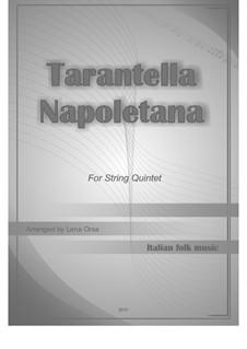 Tarantella Napolitana: For string quintet by folklore