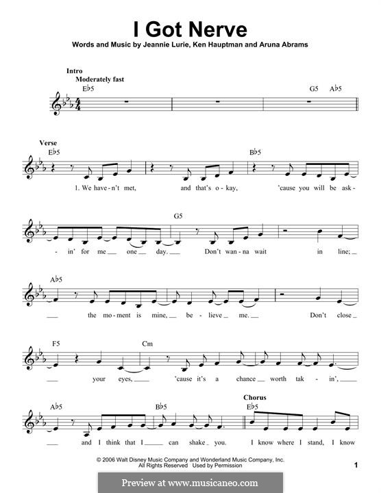 I Got Nerve (Hannah Montana): Melody line by Aruna Abrams, Jeannie Lurie, Ken Hauptman