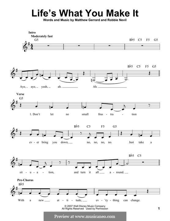 Life's What You Make It (Hannah Montana): Melody line by Matthew Gerrard, Robbie Nevil