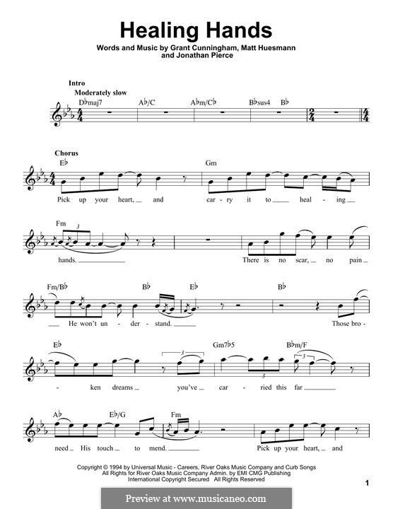 Healing Hands (Jonathan Pierce): Melody line by Grant Cunningham, Matt Huesmann