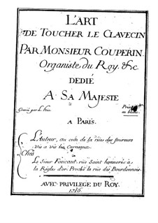 The Art of Playing the Harpsichord: For a single performer (French text) by François Couperin