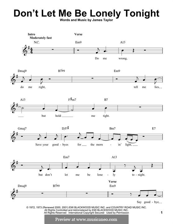 Don't Let Me Be Lonely Tonight: Melody line by James Taylor