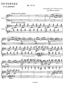 Three Nocturnes, L.91: No.2 Fêtes. Arrangement for two pianos four hands by Claude Debussy