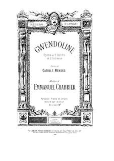 Gwendoline: Piano-vocal score by Emmanuel Chabrier