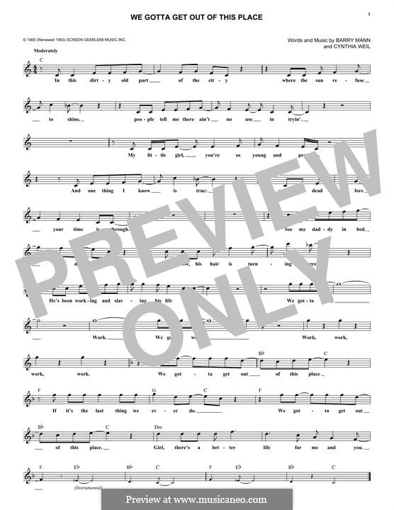 We Gotta Get Out of This Place (The Animals): Melody line by Barry Mann, Cynthia Weil
