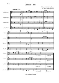 7 Songs of Glory for clarinet quartet: Just as I am by Robert Lowry, William Howard Doane, Charles Wesley, Jr., William Batchelder Bradbury, Charles Hutchinson Gabriel, Edwin Othello Excell, D. B. Towner