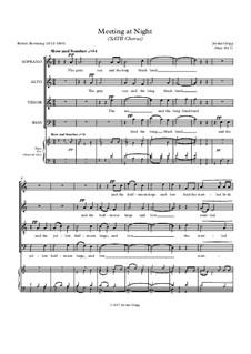 Meeting at Night (SATB Chorus): Meeting at Night (SATB Chorus) by Jordan Grigg