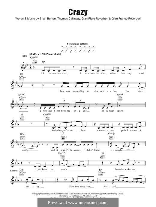 Crazy (Gnarls Barkley): Melody line by Brian Burton, Gian Piero Reverberi, Gianfranco Reverberi, Thomas Callaway