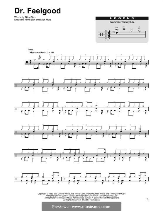 Dr. Feel Good (Motley Crue): Drum set by Mick Mars, Nikki Sixx