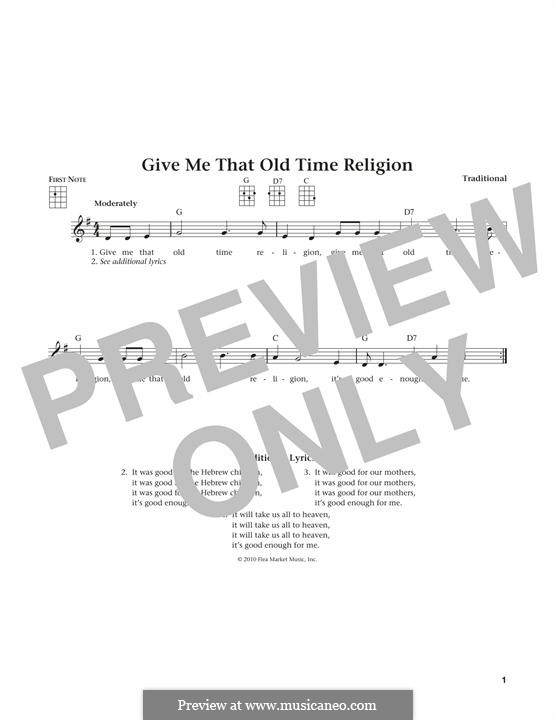 Give Me That Old Time Religion: For ukulele by folklore